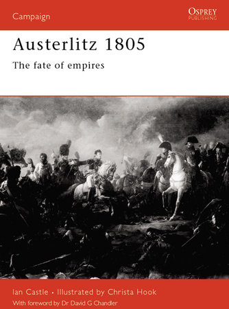 Austerlitz 1805 by Ian Castle