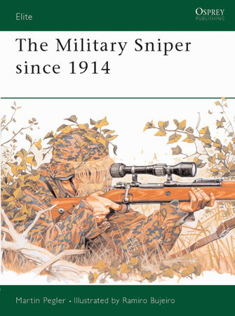 The Military Sniper since 1914 by
