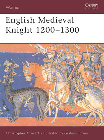 English Medieval Knight 1200-1300 by
