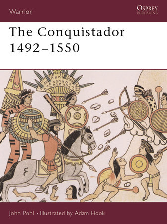 The Conquistador by John Pohl