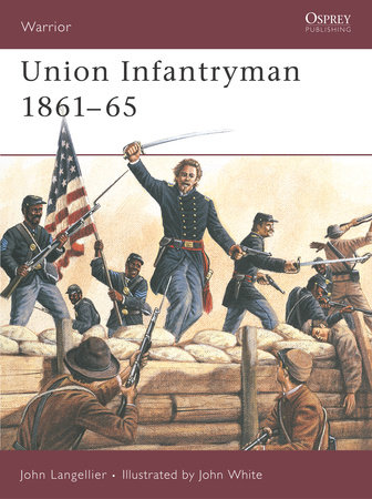 Union Infantryman 1861-65 by