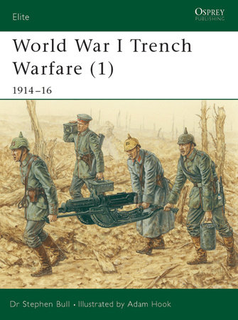 World War I Trench Warfare (1) by Stephen Bull