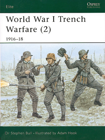 World War I Trench Warfare (2) by Stephen Bull