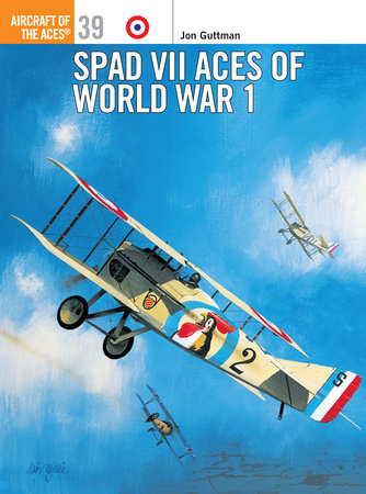 SPAD VII Aces of World War 1 by