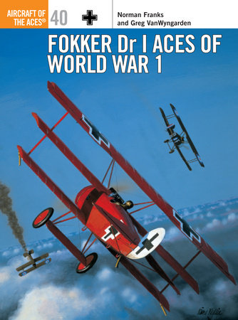 Fokker Dr I Aces of World War 1 by Norman Franks