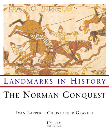 The Norman Conquest by Christopher Gravett