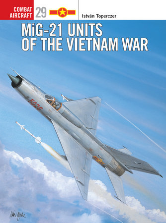 MiG-21 Units of the Vietnam War by