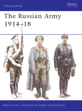The Russian Army 1914-18 by