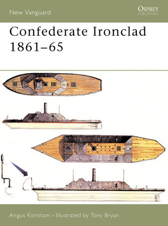 Confederate Ironclad 1861-65 by Angus Konstam
