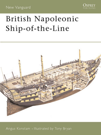 British Napoleonic Ship-of-the-Line by Angus Konstam