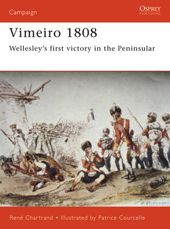 Vimeiro 1808 by Rene Chartrand