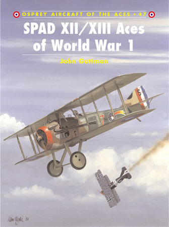 SPAD XII/XIII Aces of World War 1 by
