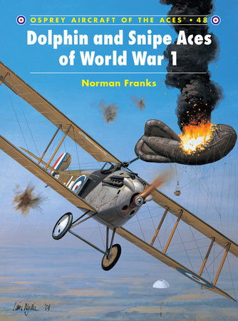 Dolphin and Snipe Aces of World War 1 by
