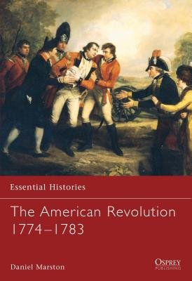 The American Revolution 1774-1783 by