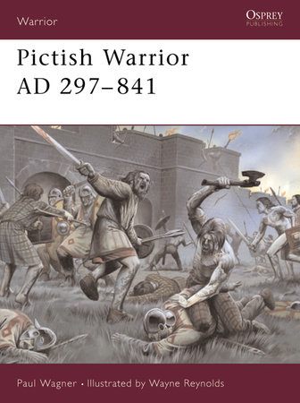 Pictish Warrior AD 297-841 by Paul Wagner