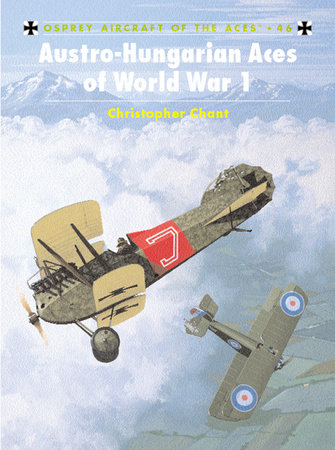 Austro-Hungarian Aces of World War 1 by
