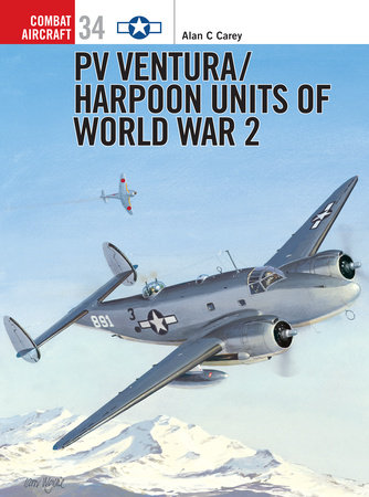 PV Ventura/Harpoon Units of World War 2 by