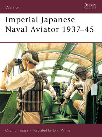 Imperial Japanese Naval Aviator 1937-45 by
