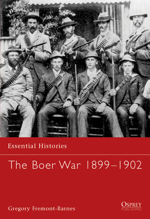 The Boer War 1899-1902 by
