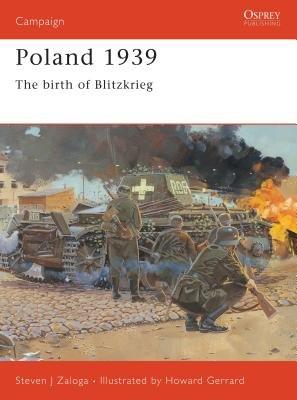 Poland 1939 by Steven Zaloga