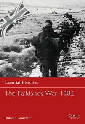 The Falklands War 1982 by Duncan Anderson