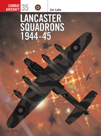 Lancaster Squadrons 1944-45 by