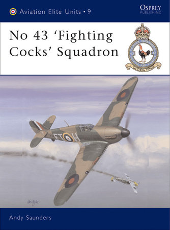 No 43 'Fighting Cocks' Squadron by