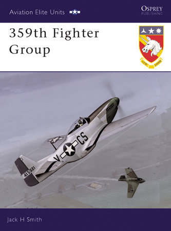 359th Fighter Group by Jack Smith