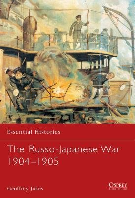 The Russo-Japanese War 1904-1905 by