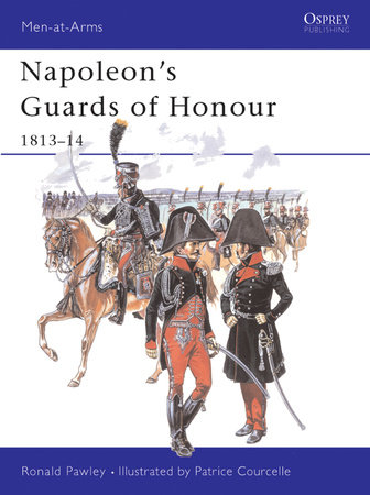 Napoleon's Guards of Honour by Ronald Pawly