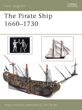 The Pirate Ship 1660-1730 by