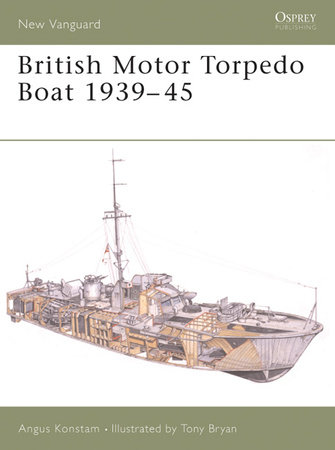 British Motor Torpedo Boat 1939-45 by