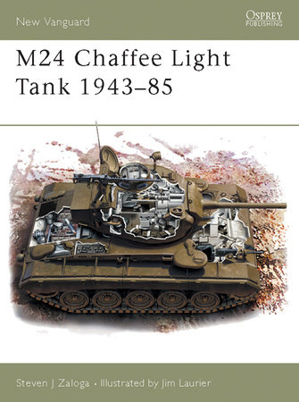 M24 Chaffee Light Tank 1943-85 by