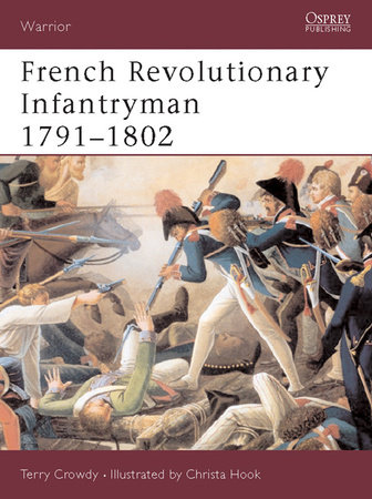 French Revolutionary Infantryman 1791-1802 by