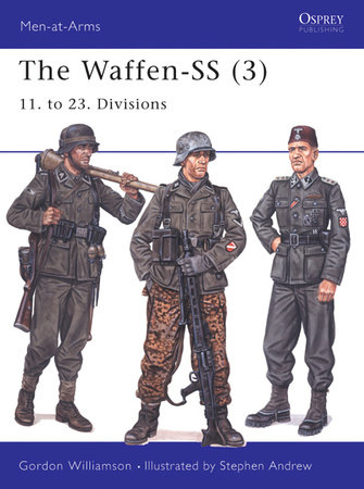 The Waffen-SS (3) by Gordon Williamson