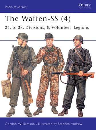The Waffen-SS (4) by Gordon Williamson