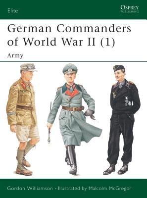 German Commanders of World War II (1) by