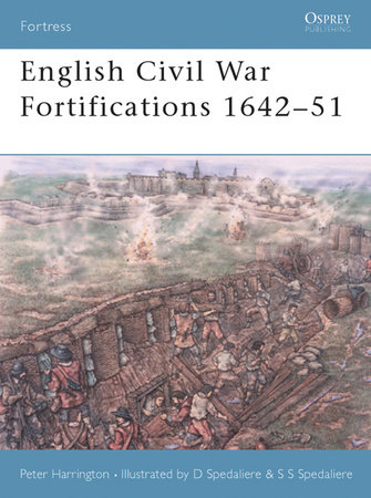 English Civil War Fortifications 1642-51 by Peter Harrington