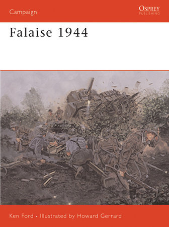 Falaise 1944 by Ken Ford