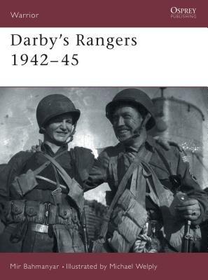 Darby's Rangers 1942-45 by Mir Bahmanyar