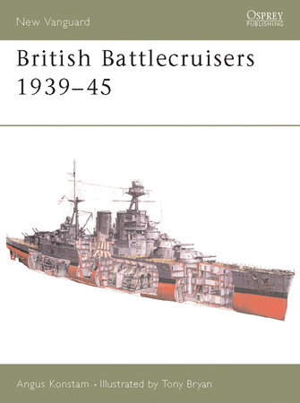 British Battlecruisers 1939-45 by