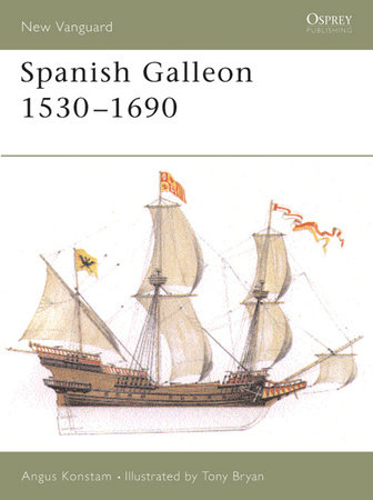 Spanish Galleon 1530-1690 by