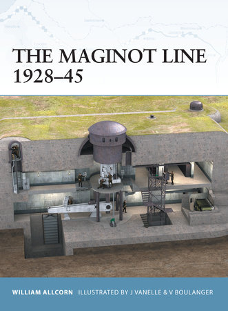 The Maginot Line 1928-45 by