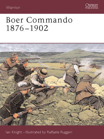 Boer Commando 1876-1902 by
