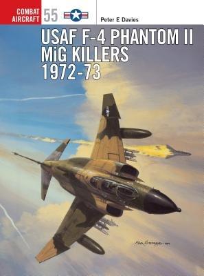 USAF F-4 Phantom II MiG Killers 1972-73 by Peter Davies