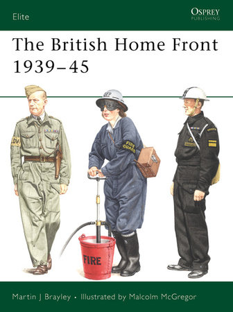 The British Home Front 1939-45 by