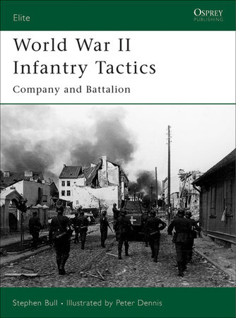 World War II Infantry Tactics (2) by
