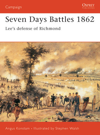 Seven Days Battles 1862 by