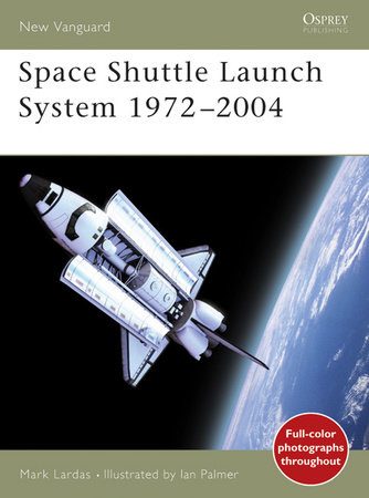 Space Shuttle Launch System 1972-2004 by