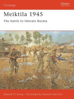Meiktila 1945 by
